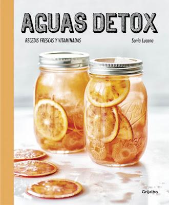 LIBRO - Aguas detox  Sonia Lucano   (Grijalbo - 16 Junio 2016)  SALUD & BIENESTAR  Edición papel & digital ebook kindle  Comprar en Amazon España