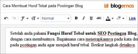 Cara Membuat Huruf Tebal pada Postingan Blog