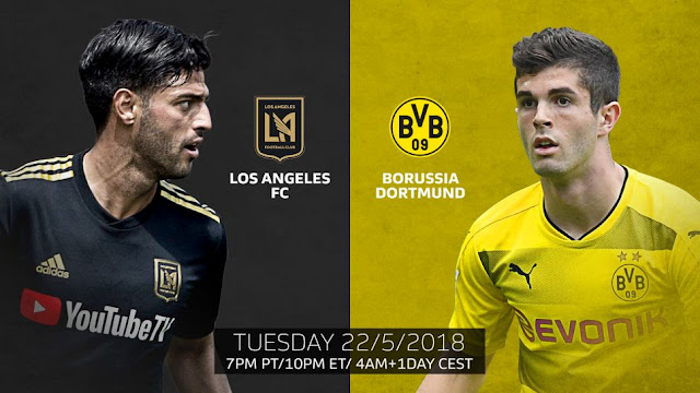 Los Angeles FC vs Borussia Full Match And Highlights 23 May 2018
