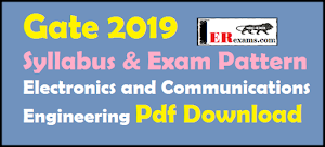 Gate 2019 Syllabus and Exam Pattern for Electronics and Communications Engineering Pdf Download