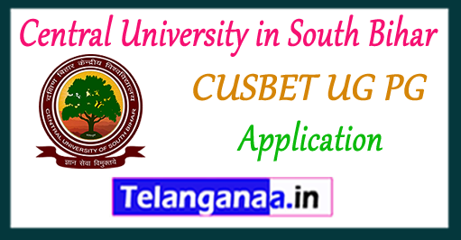 CUSBET Central University in South Bihar UG PG 2017 Application Time Table Admit Card