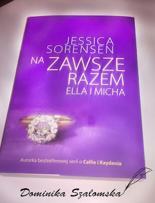 """#156 Recenzja książki """"Na zawsze razem. Ella i Micha"""" Jessica Sorensen"""