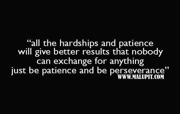 Hardships And Patience Life Quotes Love Life Quotes