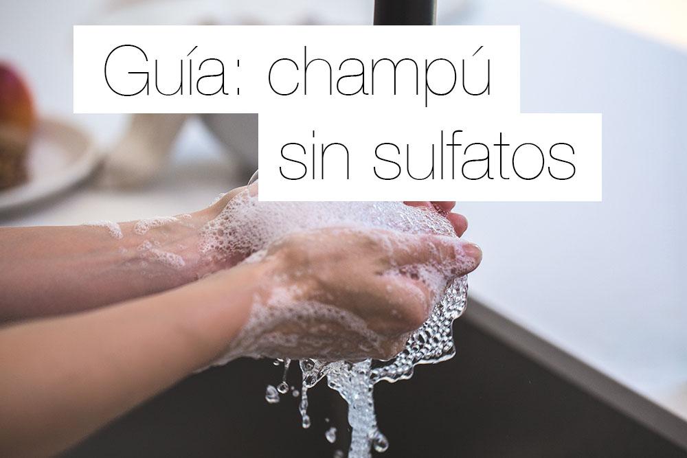 Guía champú sin sulfatos