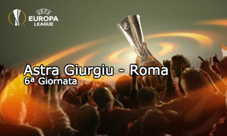 Europa League Astra Giurgiu Roma probabili formazioni video