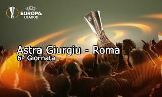 Europa League Astra Giurgiu Roma probabili formazioni video