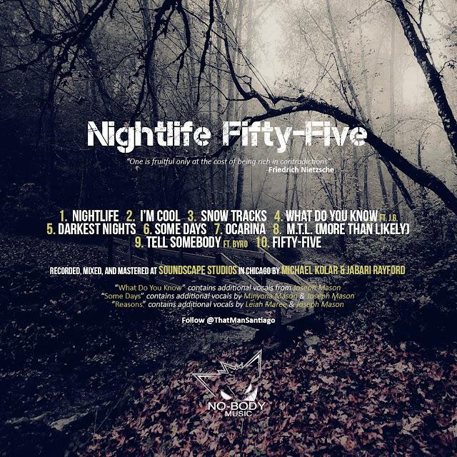 MIXTAPE REVIEW: That Man Santiago - Nightlife Fifty-Five