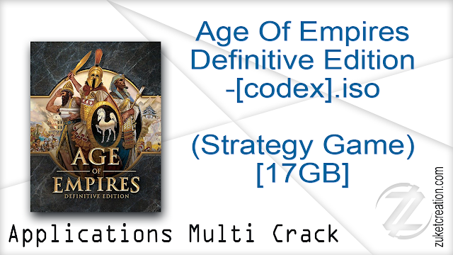 Age Of Empires Definitive Edition-[codex] (Strategy Game) [17GB]