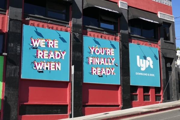 Ready when youre finally ready Lyft billboards