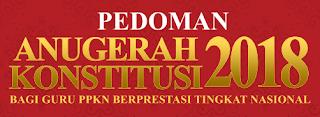 Juknis, Panduan dan Jadwal Seleksi Lomba Anugerah Konstitusi Guru PPKn Nasional 2018 Jenjang SD/MI,SMP/MTs dan SMA/SMK/MAK