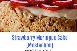 Strawberry Meringue Cake (Mostachon)