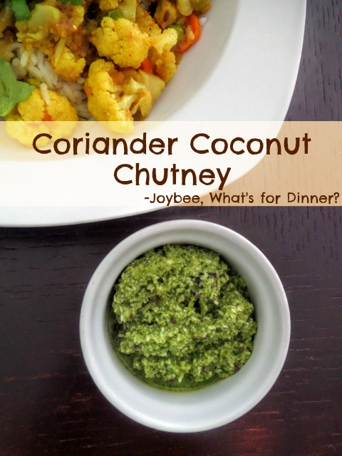 Coriander Coconut Chutney:  A slightly sweet, sour, spicy, and flavorful blend of cilantro and coconut.  A great side to enhance just about any Indian meal or a snack for dipping naan.