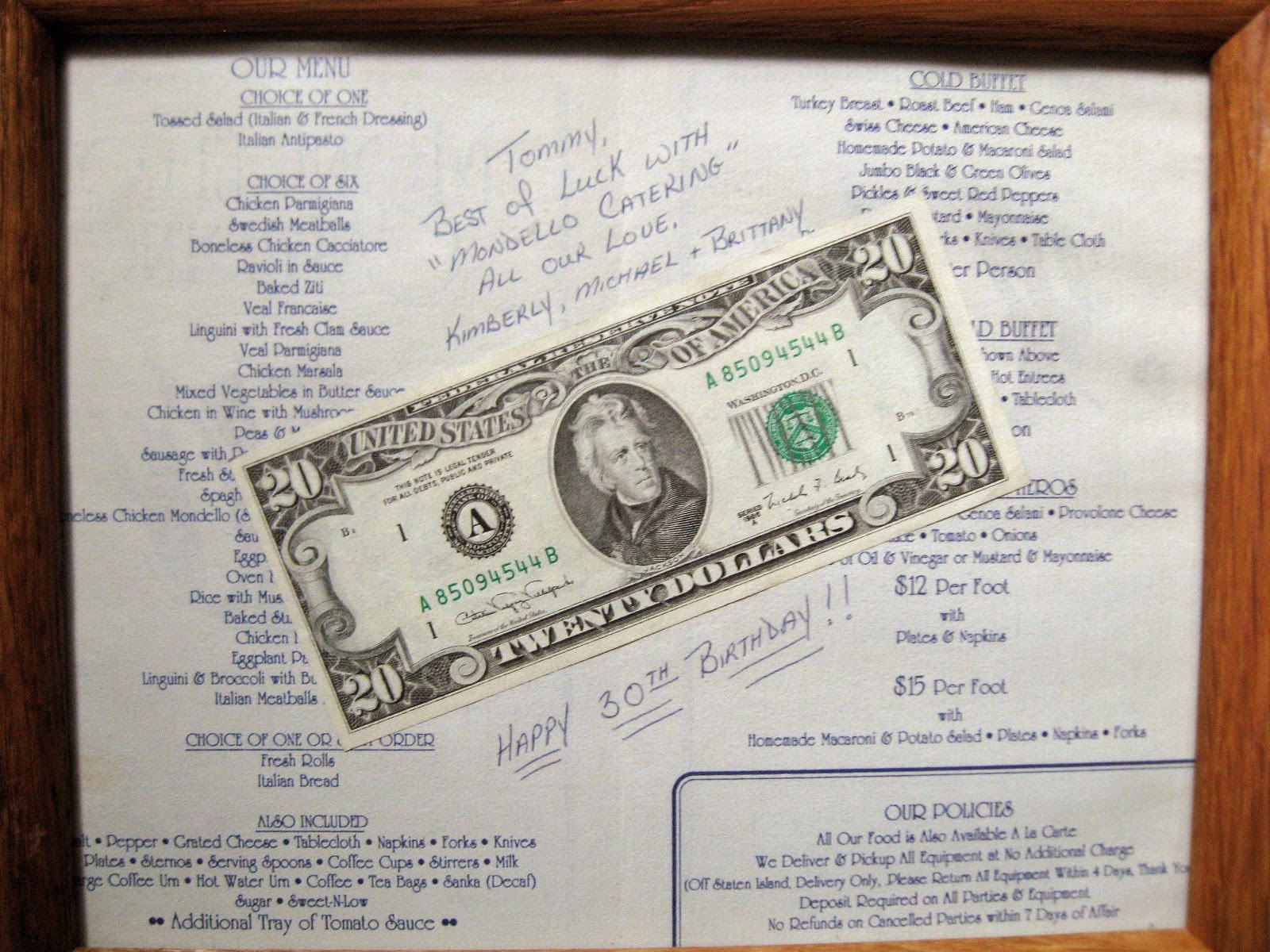 Mondello Catering menu with $20 tip Mike sent back to me. So cool right!!