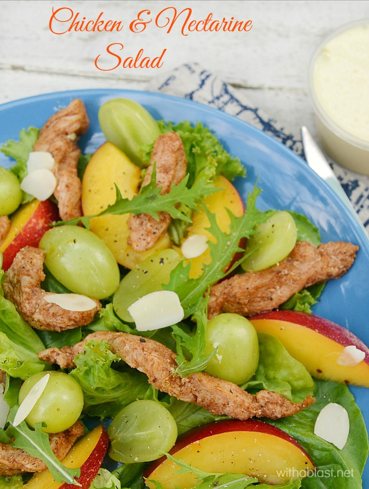 Refreshing Chicken Salad with Grapes, Nectarines and a delicious Orange dressing, which is perfect for lunch or as a light dinner