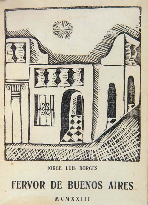 Un Libro Al Dia Jorge Luis Borges Fervor De Buenos Aires