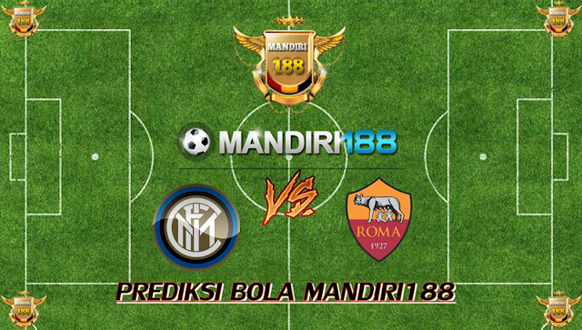 AGEN BOLA - Prediksi Inter Milan vs AS Roma 22 Januari 2018