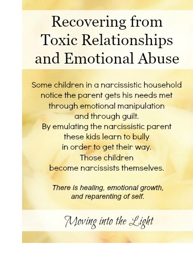 Moving Into the Light: Children of Narcissist Parents, Toxic