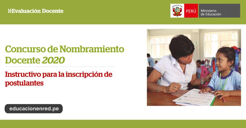 NOMBRAMIENTO DOCENTE 2020: Instructivo para Inscripción de Postulantes - MINEDU (Descargar Tutorial PDF)