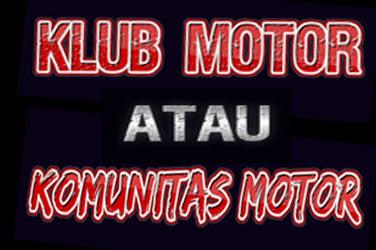 Perbedaan Klub Motor Dengan Komunitas Motor