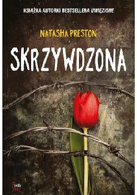 """Skrzywdzona"" Natasha Preston"