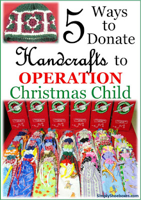 Donate handcrafted items to Operation Christmas Child shoebox packing.