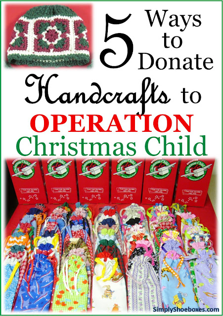 Five ways to donate handcrafted items to Operation Christmas Child.