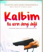 Kalbim Bu Asrın Dengi Değil Huzeyfe Mücahit Oamanoğlu - PDF