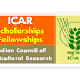 List of Scholarships and Fellowships By Indian Council of Agricultural Research (ICAR)