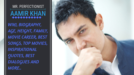 Aamir Khan Wiki, Age, Height, Motivational Quotes, Dialogues, Family, Diet, & More