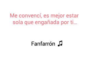 Fanny Lu Fanfarrón significado de la canción.