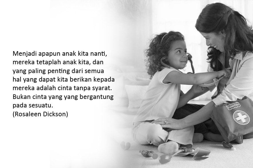 Cintailah Anak Anda Dengan Cinta Tanpa Syarat