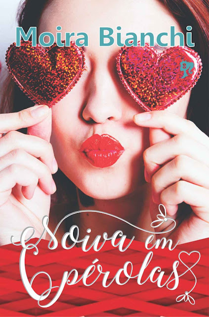 Noiva em 6 perolas: Coleção Princesas Possíveis Volume 2 - Moira Bianchi
