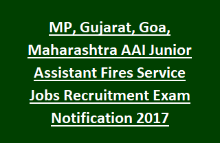 AAI Junior Assistant Fires Service Jobs Exam Pattern and notification Syllabus9