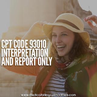 CPT CODE 93010 - EKG interpreation only