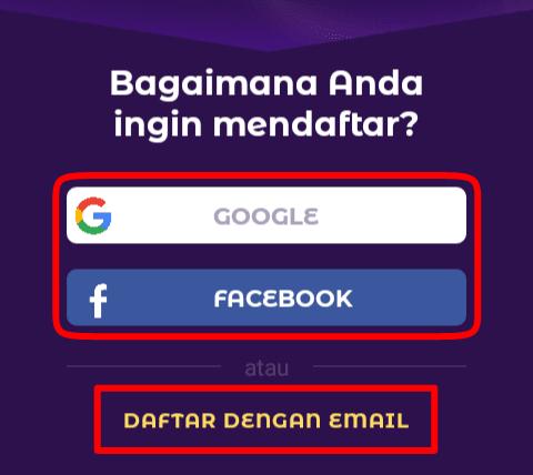 silahkan mendaftar dengan cara masuk menggunakan akun Google / Facebook atau Anda juga bisa mendaftar menggunakan Email dan ikuti petunjuk pendaftaran yang telah selanjutnya.