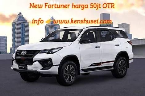 Toyota New Fortuner hanya 50 Juta OTR