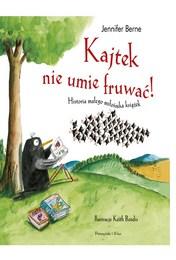 http://lubimyczytac.pl/ksiazka/4803945/kajtek-nie-umie-fruwac-historia-malego-milosnika-ksiazek