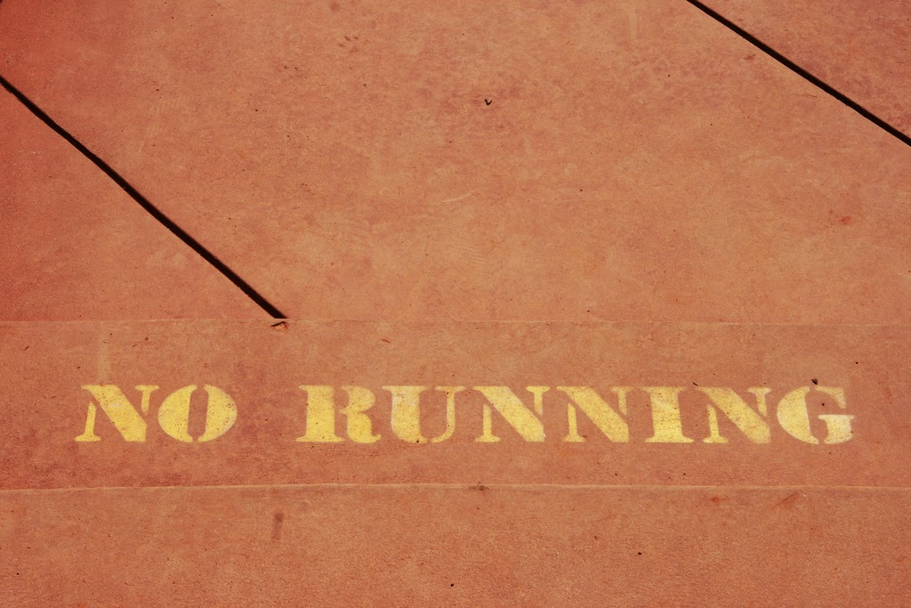 No Running sign:  Image source: http://www.flickr.com/photos/quinnanya/3927422138/