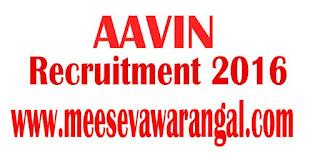 AAVIN (Tamilnadu Co-operative Milk Producers Federation Limited) Recruitment Notification 2016
