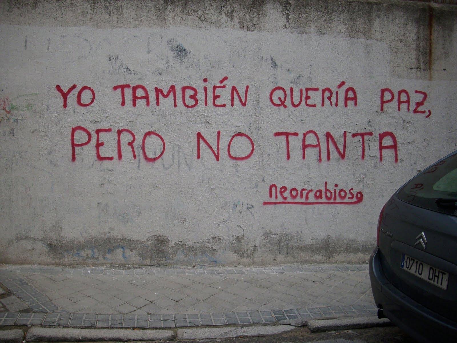 Yo+tambi%C3%A9n+quer%C3%ADa+paz,+pero+no+tanta4 - Tumblr Frasi in Spagnolo