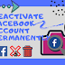How to Deactivate Facebook forever