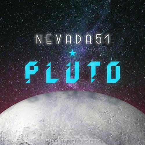 NEVADA51 – Pluto – Single
