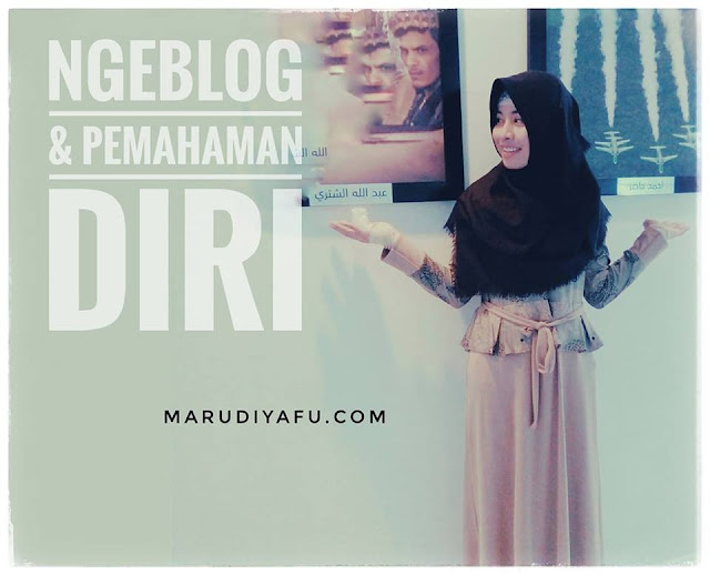 Ngeblog & Pemahaman Diri