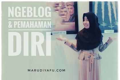 Ngeblog dan Pemahaman Diri