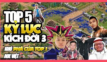 [Đỉnh Cao AoE Highlight] Top 5 Kỷ Lục kích 3 Để Đời của Game Thủ AoE Việt