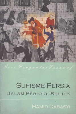 Sufisme Persia dalam Periode Seljuk