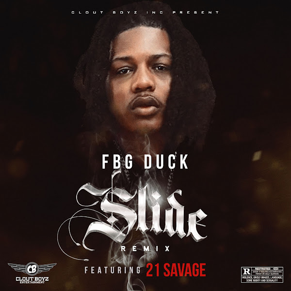 FBG Duck - Slide (feat. 21 Savage) [Remix] - Single Cover