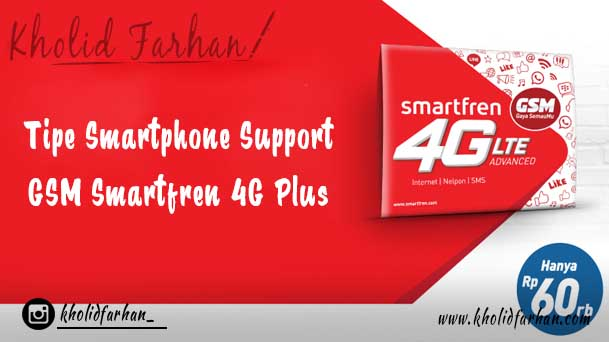 33+ Tipe Smartphone Support GSM Smartfren 4G Plus