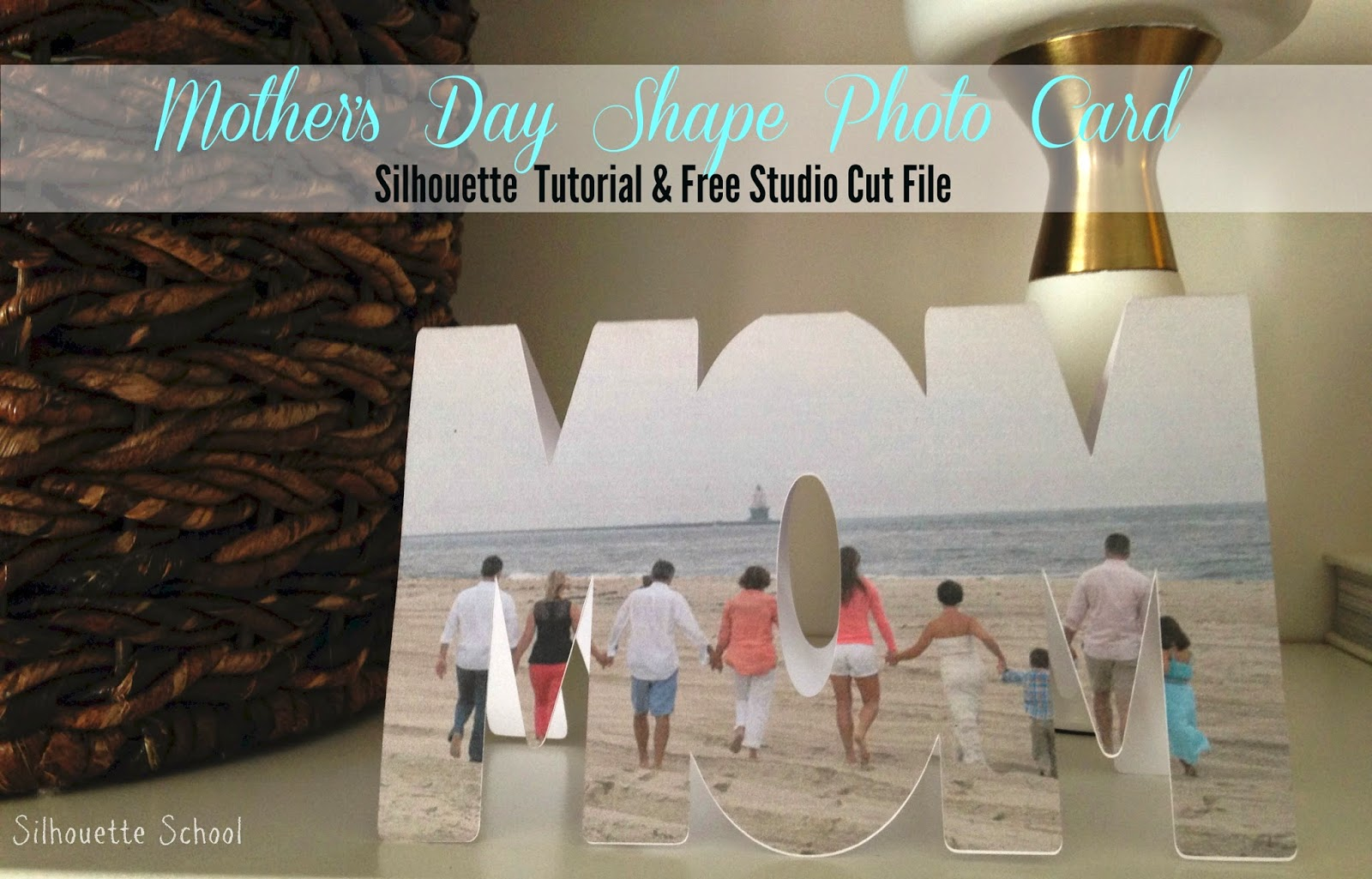 Silhouette Studio, free cut file, Mom card, Mother's Day, Silhouette tutorial
