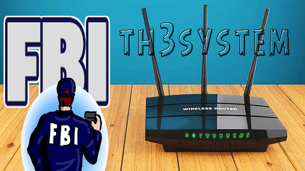 All the world is talking about now, the FBI invites you to rush to restart your router now instantly and without hesitation.